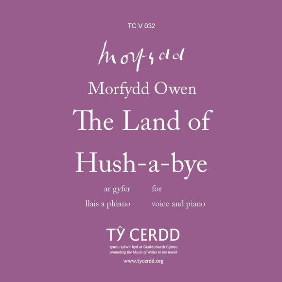 Morfydd Owen - The Land of Hush-a-bye