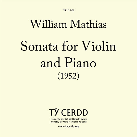 William Mathias - Sonata for Violin and Piano (1952)