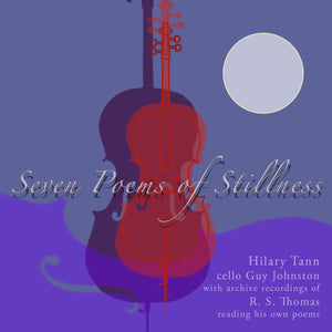 Seven Poems of Stillness by Hilary Tann
