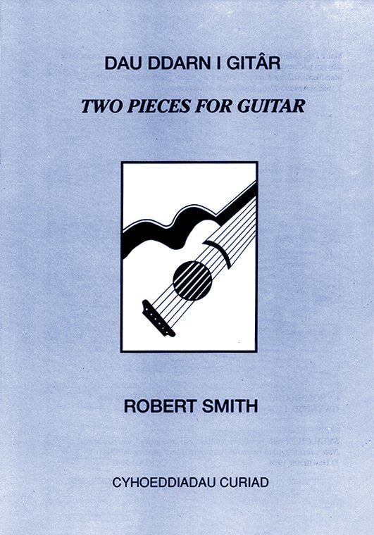 Robert Smith - Two pieces for the guitar
