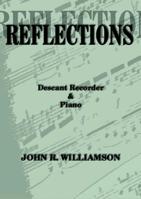 John Williamson - Reflections (Descant recorder & piano)