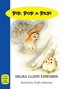 Hilma Lloyd Edwards - Pip, Pop a Pepi