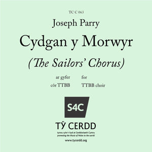 Joseph Parry - Cydgan y Morwyr (The Sailors' Chorus)