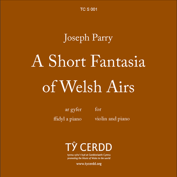 Joseph Parry - A Short Fantasia of Welsh Airs
