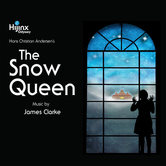 The Snow Queen: Music by James Clarke