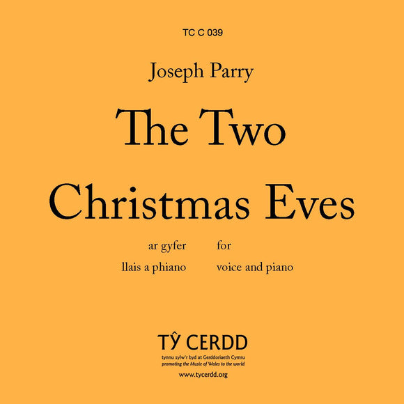 Joseph Parry - Two Christmas Eves