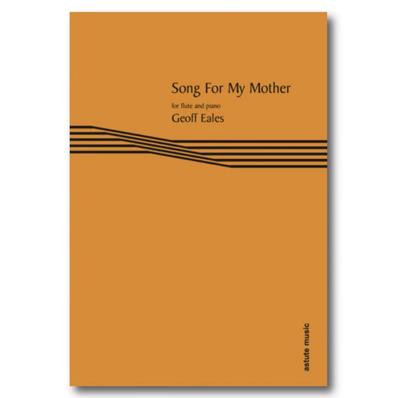 Geoff Eales - Song For My Mother