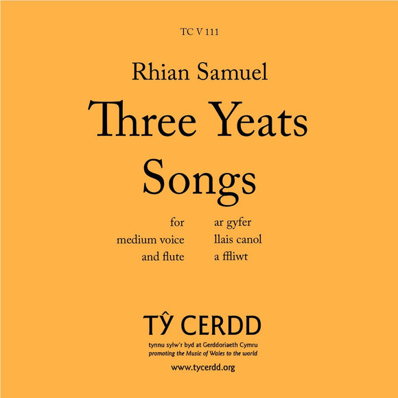 Rhian Samuel - Three Yeats Songs (medium voice and flute)