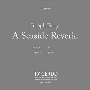 Joseph Parry - A Seaside Reverie (Piano)