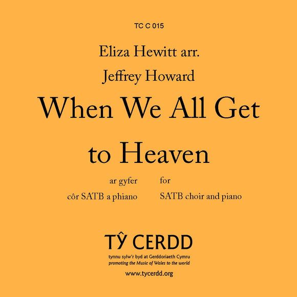 SATB When We All Get to Heaven arr. Jeffrey Howard