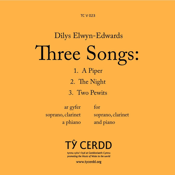 Dilys Elwyn-Edwards - Three Songs for Soprano, Clarinet and Piano