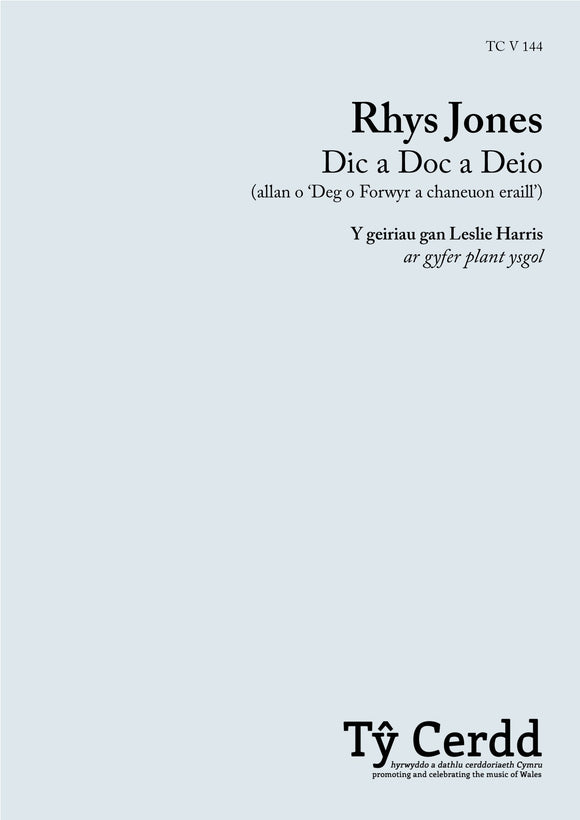 Rhys Jones - Dic a Doc a Deio