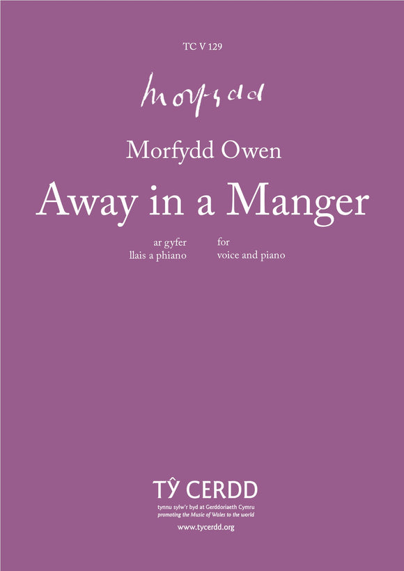 Morfydd Owen - Away in a Manger (high voice and piano)