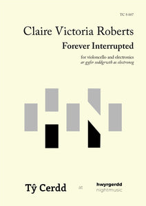 Claire Victoria Roberts - Forever Interrupted