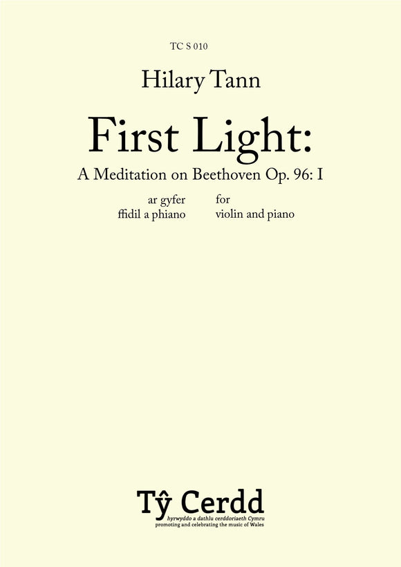 Hilary Tann - First Light: A Meditation on Beethoven, op. 96: I