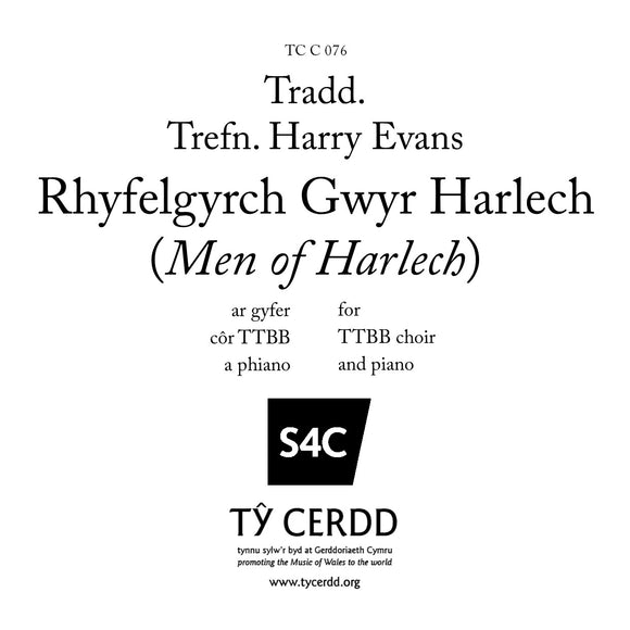 TTBB arr. Harry Evans - Rhyfelgyrch Gwyr Harlech (March of the Men of Harlech)