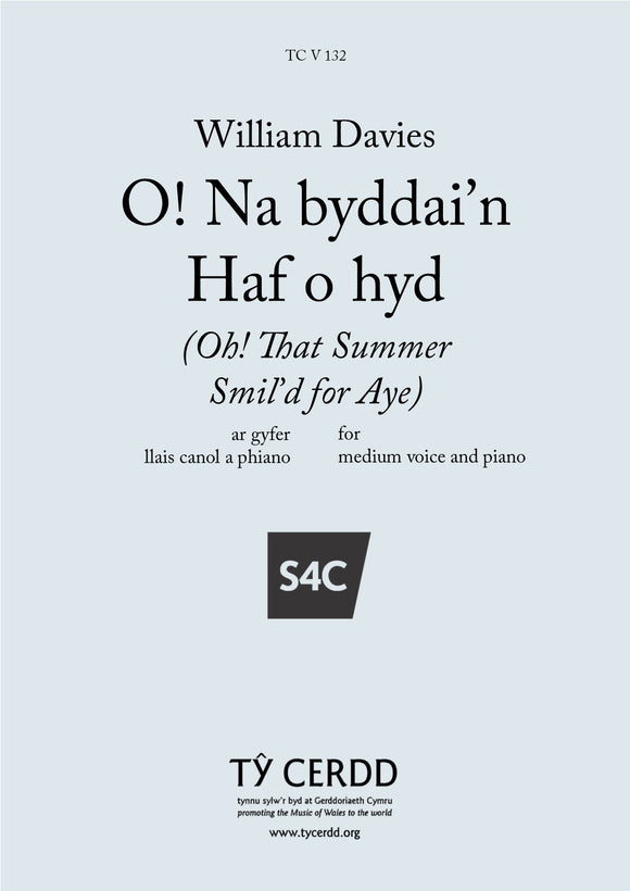 William Davies - O! Na Byddai'n Haf o Hyd (A-Flat major - medium voice and piano)