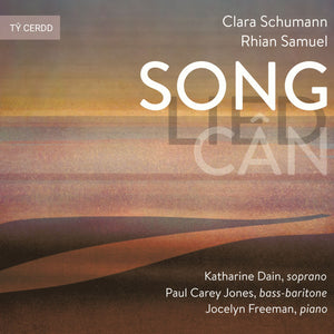 Song Lied Cân (music by Rhian Samuel, Clara Schumann)
