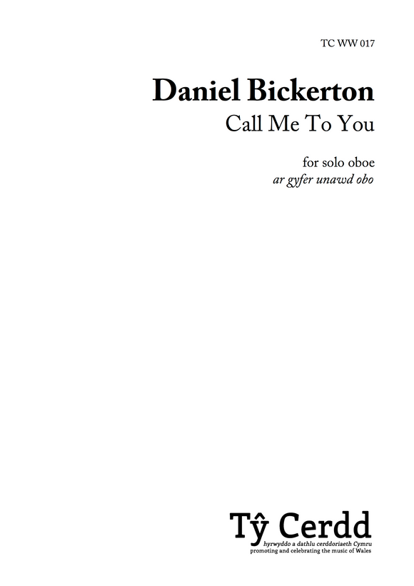 Daniel Bickerton - Call Me To You
