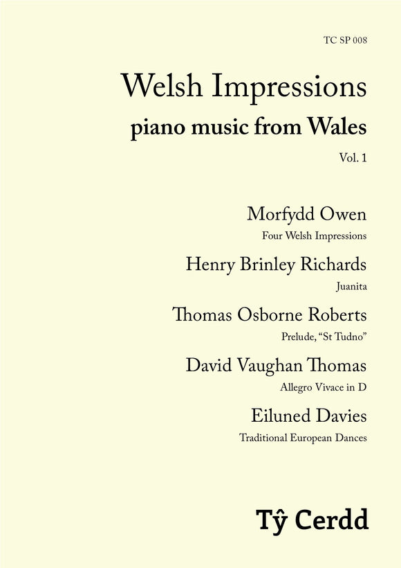 Welsh Impressions: piano music from Wales, Vol. 1 (sheet music)