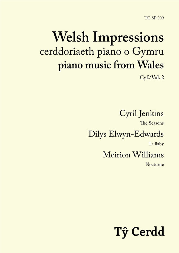Welsh Impressions: piano music from Wales, Vol. 2 (sheet music)