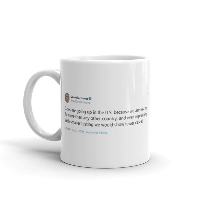 Cases are going up in the U.S. - Tweets On a Mug | The Best Coffee Mugs on Earth.