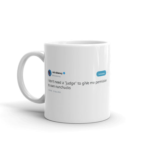 permission to own nunchucks @robdelaney - Funny Coffee Mugs | Novelty Mugs | Best Coffee Mugs