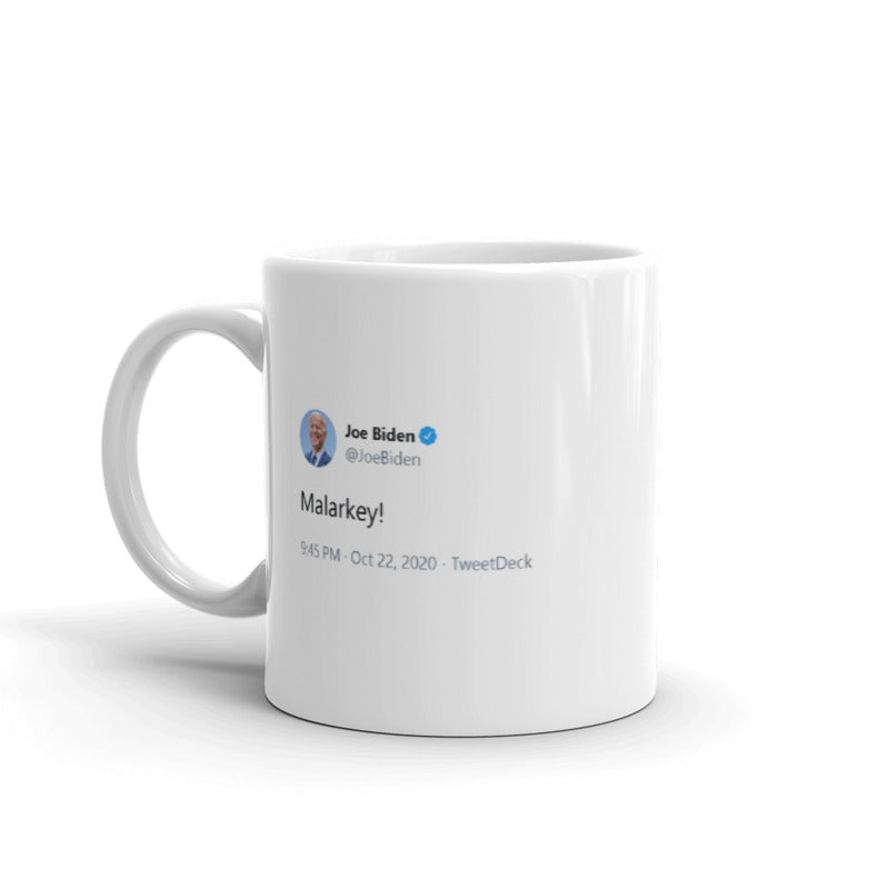 Malarkey! - @JoeBiden - Funny Coffee Mugs | Novelty Mugs | Best Coffee Mugs