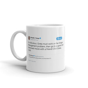 Greta must work on her Anger Management problem @realDonaldTrump - Funny Coffee Mugs | Novelty Mugs | Best Coffee Mugs