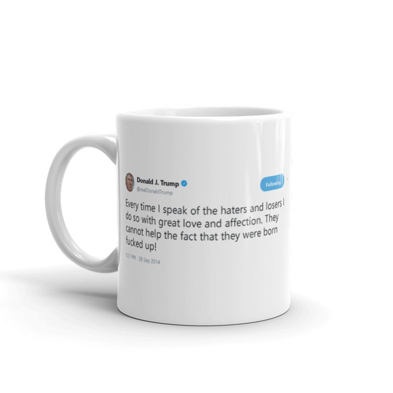 Born Fucked Up! @realDonaldTrump - Funny Coffee Mugs | Novelty Mugs | Best Coffee Mugs