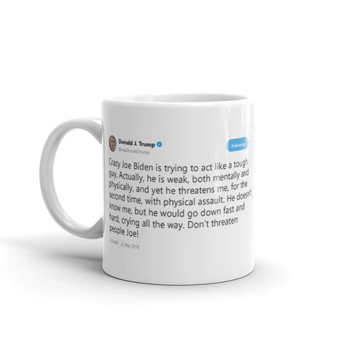 Crazy Joe Biden @realDonaldTrump - Funny Coffee Mugs | Novelty Mugs | Best Coffee Mugs