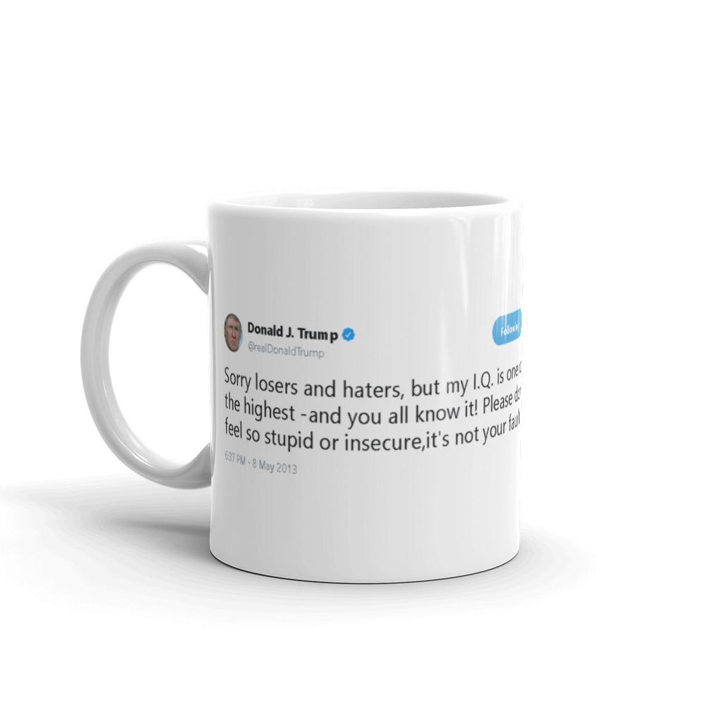 Sorry Losers and Haters @realDonaldTrump - Funny Coffee Mugs | Novelty Mugs | Best Coffee Mugs