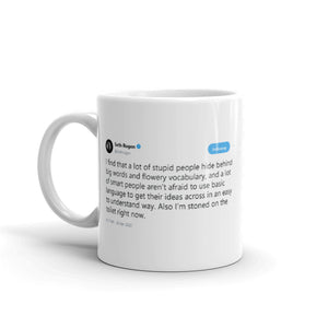 Also I'm stoned on the toilet right now @Sethrogen - Funny Coffee Mugs | Novelty Mugs | Best Coffee Mugs