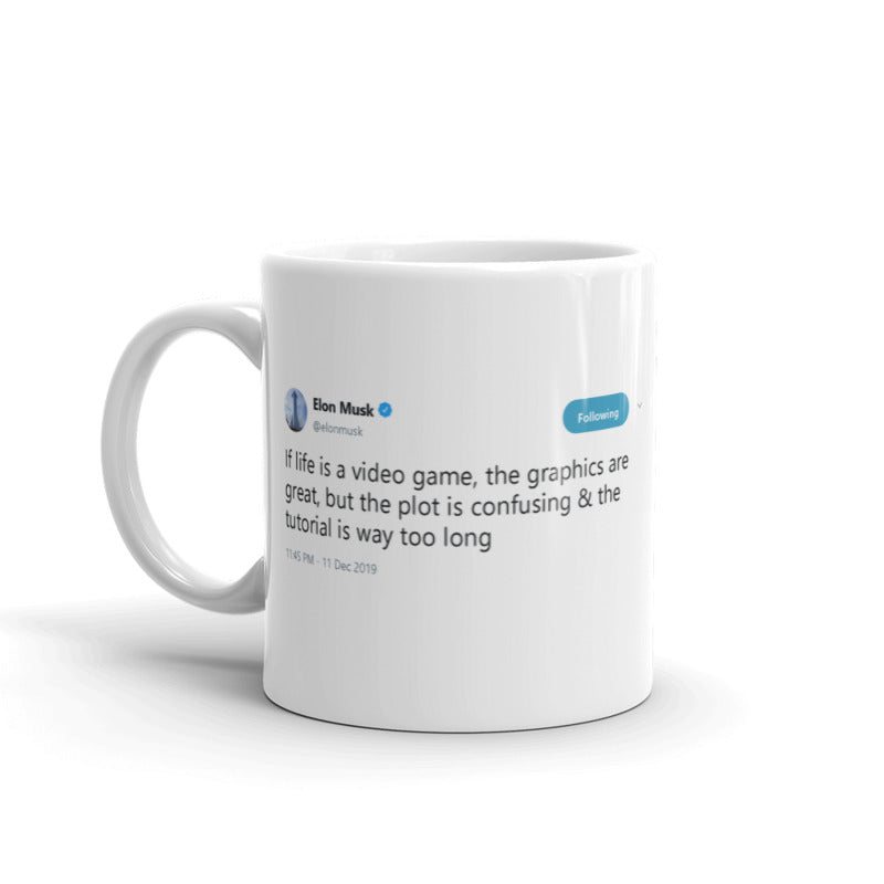 If life is a video game @elonmusk - Funny Coffee Mugs | Novelty Mugs | Best Coffee Mugs