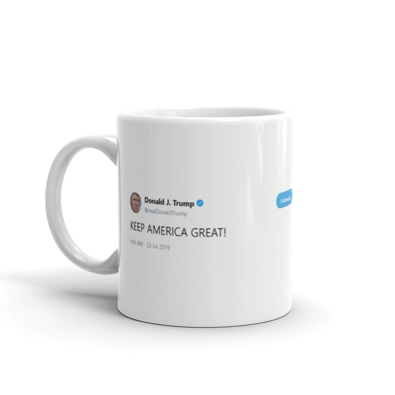 KEEP AMERICA GREAT! @realDonaldTrump - Funny Coffee Mugs | Novelty Mugs | Best Coffee Mugs