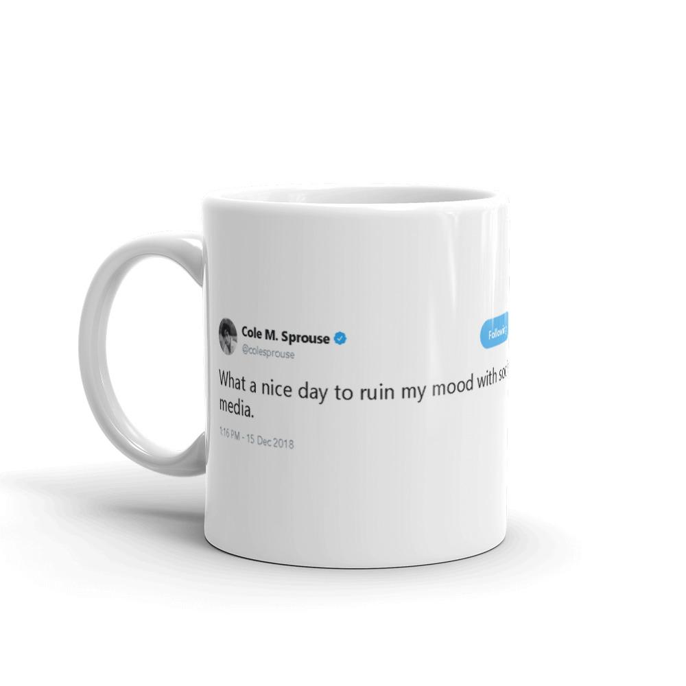 What a nice day @colesprouse - Funny Coffee Mugs | Novelty Mugs | Best Coffee Mugs