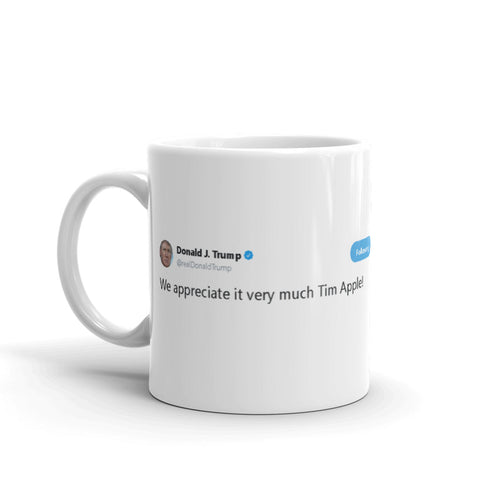 Tim Apple! @realDonaldTrump - Funny Coffee Mugs | Novelty Mugs | Best Coffee Mugs