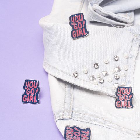 You Go Girl Enamel Pin