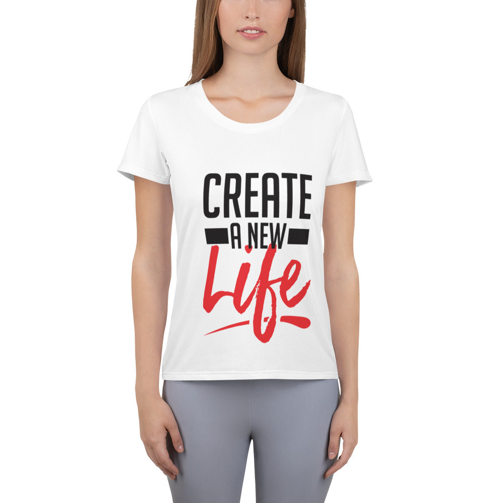 Create A New Life All-Over Print Women's Athletic T-shirt