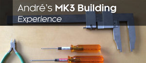André Théberge's MK3 Building Experience