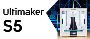 Ultimaker S5 3D Printer - Ultimate FDM Solution