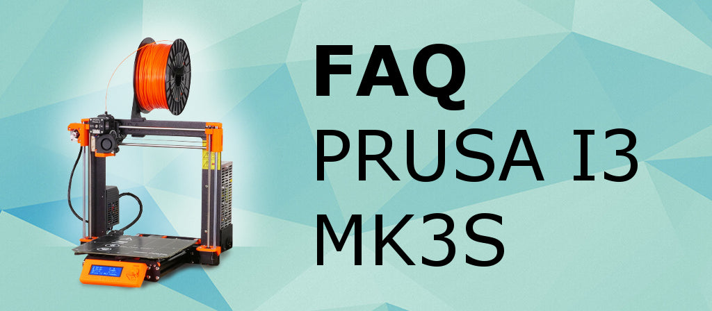 FAQ About Prusa Products - MK3S - Textured Beds - & More