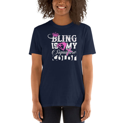 Bling Is My Signature Color (Women Tee) - SavvySleeves
