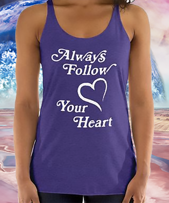 Always Follow Your Heart Tank
