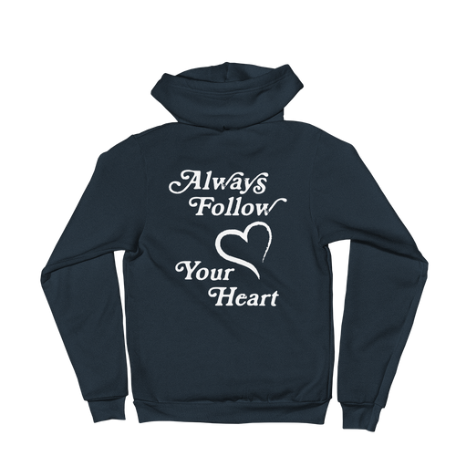 Always Follow Your Heart Hoodie (Unisex)