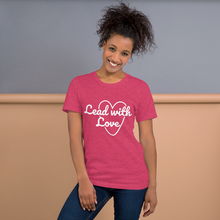 Load image into Gallery viewer, Lead with Love Tee (Unisex)