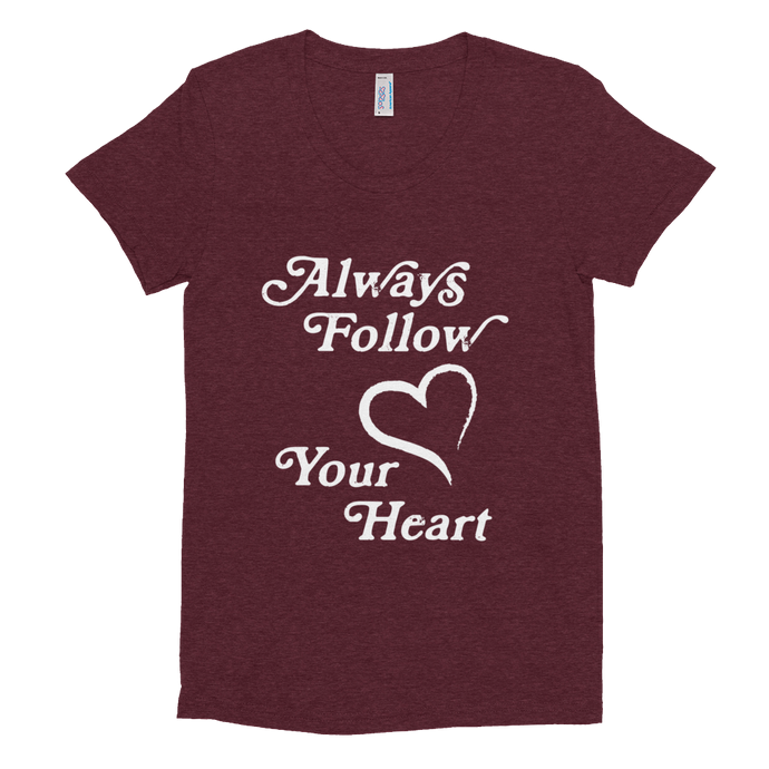 Always Follow Your Heart Tee