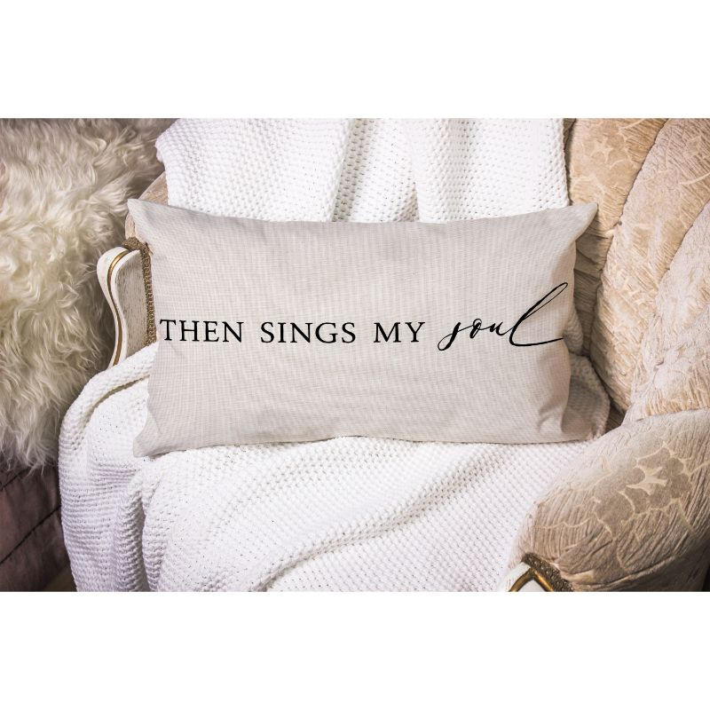 "Then Sings My Soul - Lumbar Pillow Cover - 20"" x 12"" - The remedy barn"