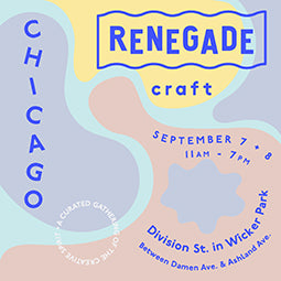 9/7 - 9/8 Renegade Craft Fair Chicago