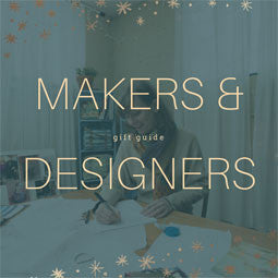 Gift Guide of Women Makers & Designers